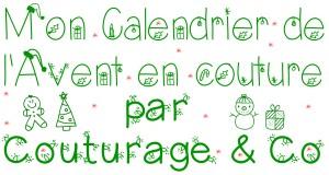 Mon Calendrier de l'Avent Couturage & Co 0 Blog